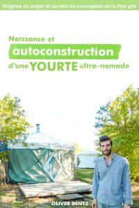 Livre autoconstruction yourte Oliver Bentz